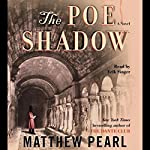 The Poe Shadow | Matthew Pearl