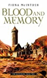 Blood and Memory (Quickening) (1841493740) by McIntosh, Fiona