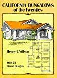 California Bungalows of the Twenties - 0486275078