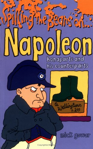 Spilling the Beans on... Napoleon Bonaparte and His Counterparts PDF