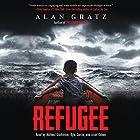 Refugee Hörbuch von Alan Gratz Gesprochen von: Michael Goldstrom, Kyla Garcia, Assaf Cohen