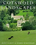 Cotswold Landscapes (0297824694) by Talbot, Rob