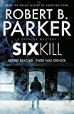Sixkill: A Spenser Novel (Spenser 40)