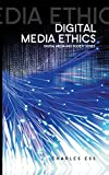 img - for Digital Media Ethics (DMS - Digital Media and Society) book / textbook / text book