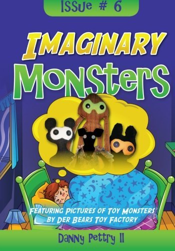 Imaginary Monsters by Danny Pettry II (2014-05-08)