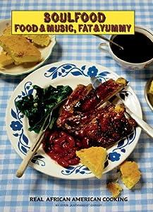 Soulfood-Food & Music,Fat & Yummy (CD inkl 160 Seiten Buch)
