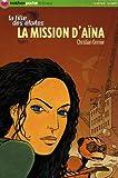 """Afficher """"La Fille des étoiles n° 1 La Mission d'Aïna"""""""
