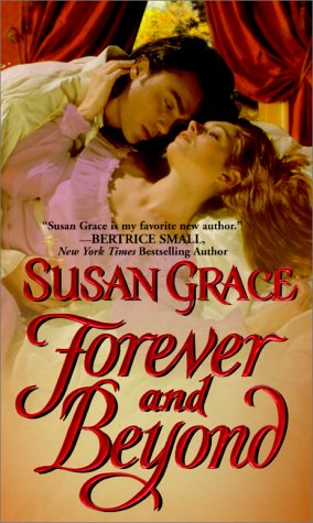 Forever and Beyond, SUSAN GRACE