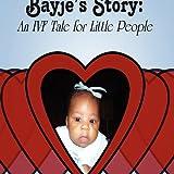 Bayje's Story: An IVF Tale for Little People