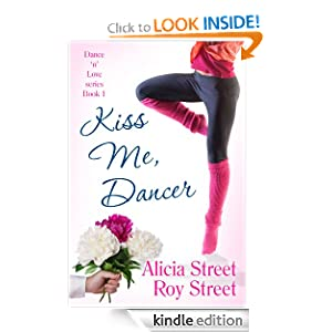 Kiss Me, Dancer (Dance 'n' Luv Series #1)