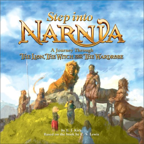 Step into Narnia: A Journey Through The Lion, the Witch and the Wardrobe (Narnia) PDF