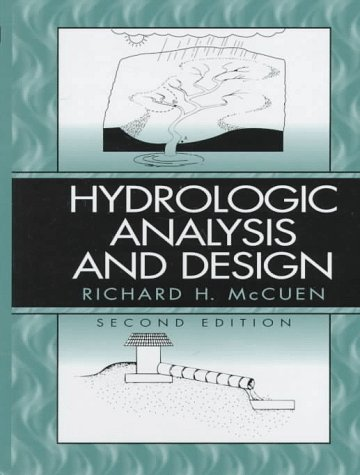 Hydrology : Principles, Analysis, and Design, Second Edition