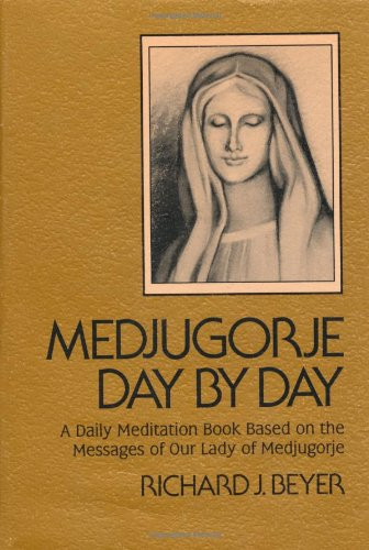 Medjugorje Day by Day: A Daily Meditation Book