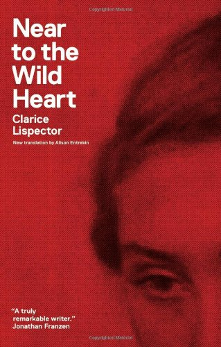 Near to the Wild Heart (New Directions Paperbook)