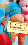 Leaving L.A. (Harlequin Next) (037388107X) by Becnel, Rexanne