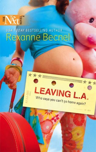 Leaving L.A. (Harlequin Next), REXANNE BECNEL