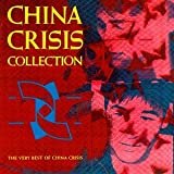 China Crisis Collection: The Very Best of China Crisisby China Crisis