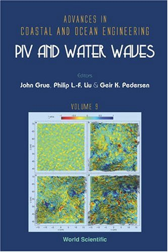 Piv and Water Waves (Advances in Coastal and Ocean Engineering)
