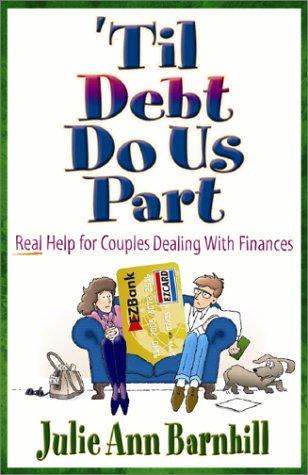 Til Debt Do Us Part, Julie Ann Barnhill