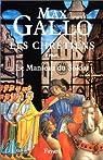 Les Chr�tiens, tome 1 : Martin, le manteau du soldat par Gallo