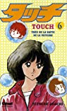 Touch, tome 6