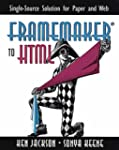 FrameMaker to HTML: Single-source Sol...