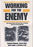 img - for Working for the Enemy: Ford, General Motors, and Forced Labor in Germany During the Second World War book / textbook / text book