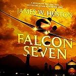 Falcon Seven | James W. Huston