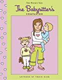 img - for The Babysitter's Companion (Pocket Size Companion) book / textbook / text book