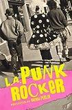img - for L.A. Punk Rocker book / textbook / text book