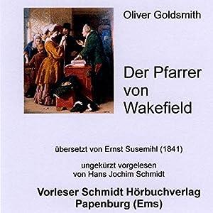 Der Pfarrer von Wakefield Hörbuch
