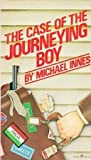 The Case of the Journeying Boy (006080632X) by Innes, Michael