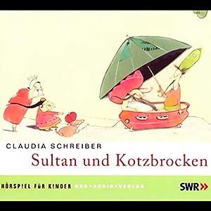 Sultan und Kotzbrocken 1 Hörspiel