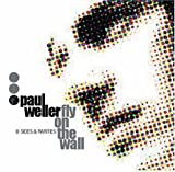 Paul Weller Fly On The Wall: B Sides and Rarities