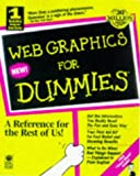 img - for Web Graphic for Dummies (For Dummies (Computer/Tech)) book / textbook / text book