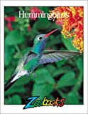 img - for Hummingbirds (Zoobooks Series) book / textbook / text book