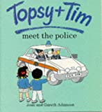 Topsy and Tim Meet the Police (Topsy & Tim)
