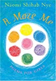 A Maze Me: Poems for Girls (0060581891) by Nye, Naomi Shihab