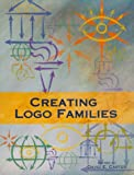 Creating Logo Families (0060958448) by Carter, David