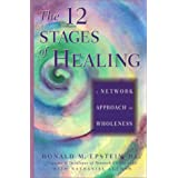 The 12 Stages of Healing: A Network Approach to Wholeness ~ Donald M. Epstein