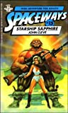 Starship Sapphire (Spaceways Series, No. 15) (0425065391) by John Cleve (pseudonym)