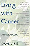 Living With Cancer: A Practical Guide