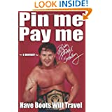 Pin Me, Pay Me!: Have Boots, Will Travel