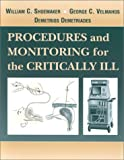 img - for Procedures and Monitoring for the Critically Ill, 1e book / textbook / text book