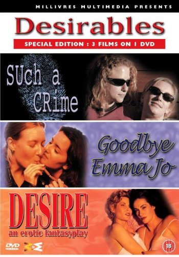 Desirables - Such A Crime / Goodbye Emma Joe / Desire [DVD]