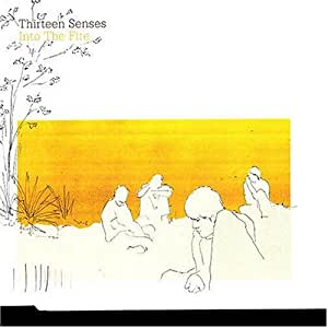 Thirteen senses into the fire download