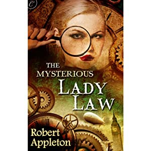The Mysterious Lady Law | [Robert Appleton]