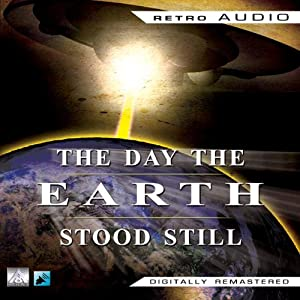 The Day the Earth Stood Still (Dramatized) Radio/TV Program