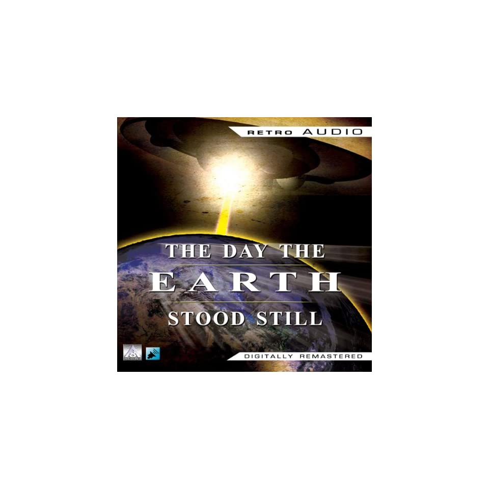 The Day the Earth Stood Still (Dramatized) (Audible Audio