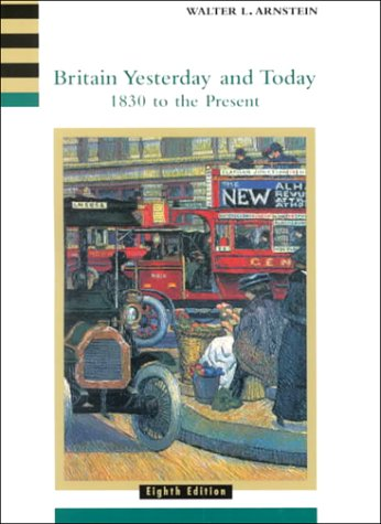 Britain Yesterday and Today: 1830 to the Present , 8th...